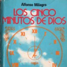 Libros antiguos: LOS CINCO MINUTOS DE DIOS - ALFONSO MILAGRO - MEDITACIONES PARA CADA DIA DEL AÑO. Lote 224069985