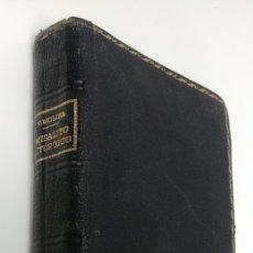 Libros antiguos: MISALITO LITÚRGICO. VICENTE MOLINA. Lote 224261121