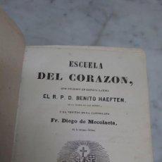Livres anciens: PRPM 51 BENITO HAEFTEN. ESCUELA DEL CORAZÓN. 1864. ILUSTRADO CON BONITOS GRABADOS. Lote 224799153