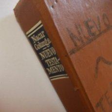 Libros antiguos: NUEVO TESTAMENTO NACAR Y COLUNGA EDITORIAL CATÓLICA 1983 VERSIÓN TRADUCIDA DIRECTAMENTE DEL GRIEGO. Lote 224821288