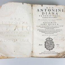 Libros antiguos: EXCEPCIONAL LIBRO DE ANTONINI DIANA. PANORMITANI CLERICI REGULARIS. ED. SEGUNDA. AÑO 1640. S. XVII. Lote 225040252