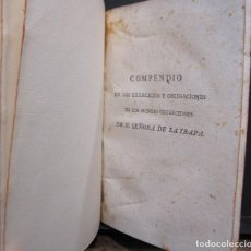 Libros antiguos: COMPENDIO DE LOS EXERCICIOS Y OBLIGACIONES DE LOS MONGES CISTERCIENSES DE N. SEÑORA DE LA TRAPA.1797. Lote 225094116