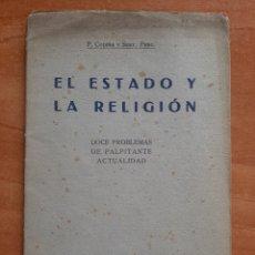 Livres anciens: 1932 EL ESTADO Y LA RELIGIÓN - F. CODINA Y SERT, PBRO.. Lote 226221995