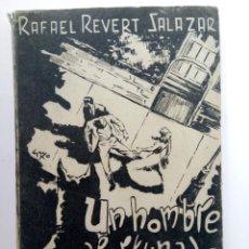 Libros antiguos: UN HOMBRE AFORTUNADO - RAFAEL REVERT SALAZAR - EDICIONES ENSAYOS. Lote 226245685
