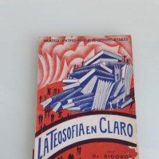 Livres anciens: LA TEOSOFÍA EN CLARO - DR. RIGOROJ - BIBILIOTECA CIENTÍFICO-POPULAR DE CUESTIONES ACTUALES - 1935. Lote 226900520