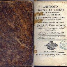 Libros antiguos: JAMIN, DOM NICHOLAS. ANTÍDOTO CONTRA EL VENENO DE LA INCREDULIDAD Y DE LA HEREGÍA... 1778.. Lote 227060570