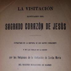Libros antiguos: LA VISITACIÓN SANTUARIO DEL SAGRADO CORAZÓN DE JESÚS. Lote 227083925
