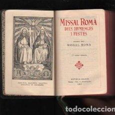 Libros antiguos: MISAL - MISSAL ROMÀ DELS DIVMENGES I FESTES IDITORIAL BALMES 1957. Lote 227719380