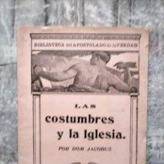 Libros antiguos: BIBLIOTECA DEL APOSTOLADO DE LAS COSTUMBRE Y LA IGLESIA JACOBUS. Lote 228146400