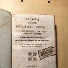 Livres anciens: SELECTAE É VETERI TESTAMENTO HISTORIA AD USUM EORUM QUI LATINAE LINGUAE RUDIMENTIS IMBUUNTUR. Lote 228152501