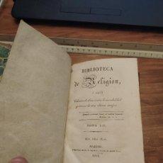 Libros antiguos: JML LIBRO ANTIGUO RELIGION BIBLIOTECA DE RELIGION TOMO XII ORDEN REAL MADRID 1928 IMPRENTA AGUADO. Lote 228812705