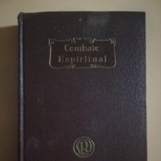 Livres anciens: COMBATE ESPIRITUAL. V. P. D. LORENZO ESCUPOLI. 6ª EDICION. EDITORIAL LIBRERIA RELIGIOSA, 1934.. Lote 228980050