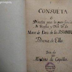 Libros antiguos: (FACSIMIL) CONSUETA DE LA FESTA D´ ELX -- MARE DE DEU DE L´ASUNCIÒ -- EDICIÓN NUMERADA. Lote 229873230