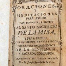 Livres anciens: ORACIONES Y MEDITACIONES - JOSE ANTONIO DEL VALLE - 1775. Lote 230160720