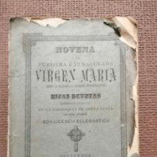 Libros antiguos: NOVENA A LA PURÍSIMA INMACULADA VIRGEN MARÍA.. Lote 230323240