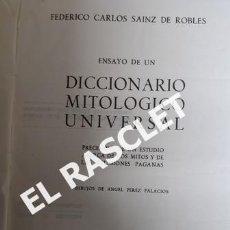 Libros antiguos: ANTIGUO DICIONARIO MITOLOGICO UNIVERSAL - FEDERICO CARLOS SAINZ DE ROBLE -. Lote 230713355