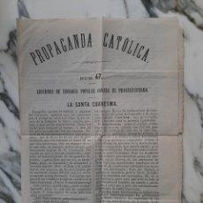 Libros antiguos: PROPAGANDA CATÓLICA - NUM. 47 - LECCIONES DE TEOLOGÍA POPULAR CONTRA EL PROTESTANTISMO - 1871. Lote 231330755