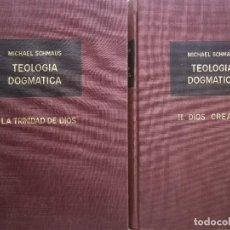 Libros antiguos: TEOLOGIA DOGMATICA MICHAEL SCHMAUS TOMO I Y II RIALP 1963. Lote 231566650