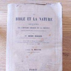 Libros antiguos: BIBLE ET LA NATURE, LECONS SUR L'HISTOIRE BIBLIQUE DE LA CREATION, F.H. REUSCH. ED. G. FERRES, 1867. Lote 232157890