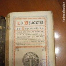 Libros antiguos: LA AZUCENA. DEVOCIONARIO. 1918. Lote 232619600