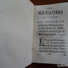 Libros antiguos: METHODO DE DIRIJIR LOS EGERCICIOS EN LA SANTA BOBEDA DEL SANTISSIMO CHRISTO DE S. GINES. Lote 232936925