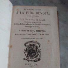Livres anciens: PRPM 28.. INTRODUCCIÓN A LA VIDA DEVOTA. SAN FRANCISCO DE SALES. 1885. Lote 234908865