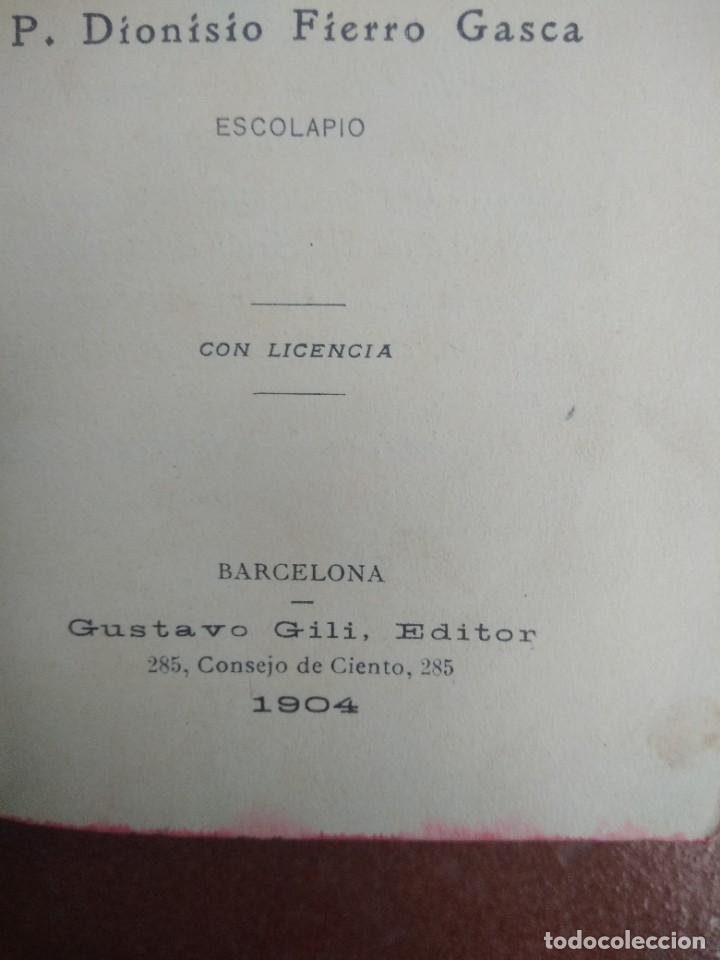 Libros antiguos: Antiguo libro las hijas de maria, su conducta en el mundo, año 1904 - Foto 3 - 235284680