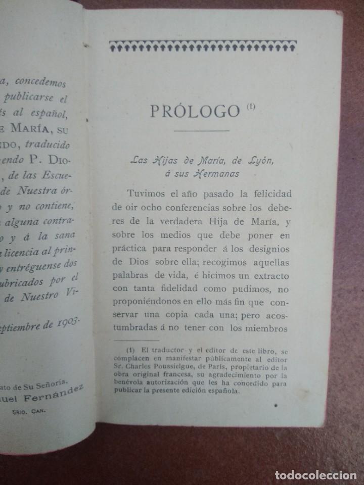 Libros antiguos: Antiguo libro las hijas de maria, su conducta en el mundo, año 1904 - Foto 4 - 235284680
