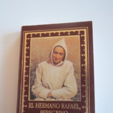 Livros antigos: LIBRO MINIATURA EL HERMANO RAFAEL PEREGRINO 1995. Lote 235734890