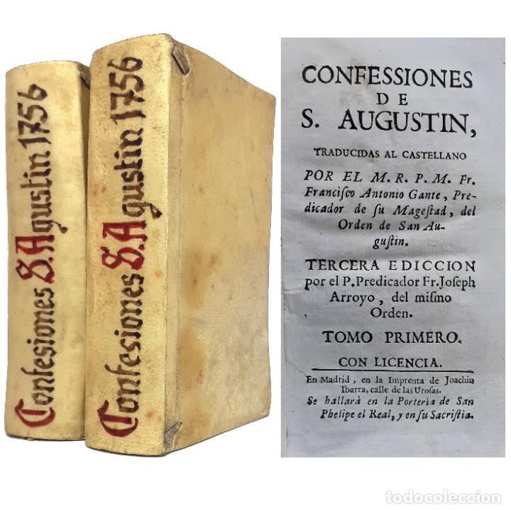 1756 - CONFESSIONES DE SAN AGUSTÍN - PRECIOSA EDICIÓN IMPRESA POR JOAQUÍN IBARRA - PERGAMINO (Libros Antiguos, Raros y Curiosos - Religión)