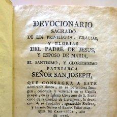 Libros antiguos: 1795. DEVOCIONARIO SAGRADO DE LOS PRIVILEGIOS GRACIAS Y GLORIAS DEL PADRE DE JESUS. Lote 236227360