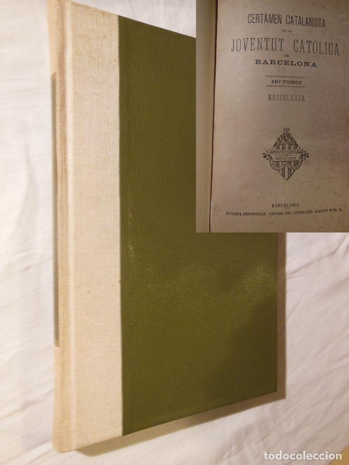 CERTAMEN CATALANISTA DE LA JUVENTUT CATOLICA DE BARCELONA. 1879 (Libros Antiguos, Raros y Curiosos - Religión)