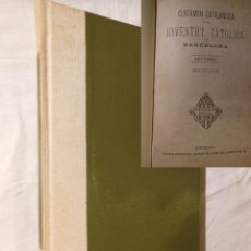 Libros antiguos: CERTAMEN CATALANISTA DE LA JUVENTUT CATOLICA DE BARCELONA. 1879. Lote 236418145