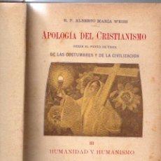 Libros antiguos: APOLIGIA DEL CRISTIANISMO 1905 OBRA COMPLETA ( TRES TOMOS ). Lote 236522350