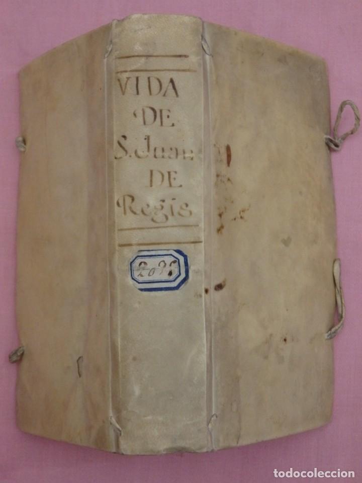 VIDA DE JUAN FRANCISCO REGIS. COMP. DE JESÚS. 2ª EDICIÓN ESPAÑOLA. AÑO 1718. (Libros Antiguos, Raros y Curiosos - Religión)