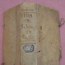 Libros antiguos: VIDA DE JUAN FRANCISCO REGIS. COMP. DE JESÚS. 2ª EDICIÓN ESPAÑOLA. AÑO 1718.. Lote 236650655