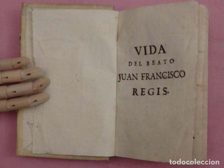 Libros antiguos: VIDA DE JUAN FRANCISCO REGIS. COMP. DE JESÚS. 2ª EDICIÓN ESPAÑOLA. AÑO 1718. - Foto 2 - 236650655