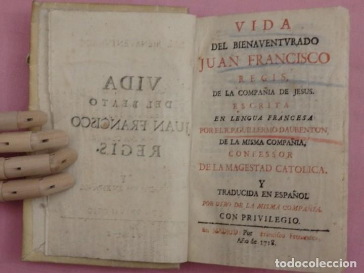 Libros antiguos: VIDA DE JUAN FRANCISCO REGIS. COMP. DE JESÚS. 2ª EDICIÓN ESPAÑOLA. AÑO 1718. - Foto 3 - 236650655