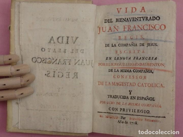 Libros antiguos: VIDA DE JUAN FRANCISCO REGIS. COMP. DE JESÚS. 2ª EDICIÓN ESPAÑOLA. AÑO 1718. - Foto 4 - 236650655