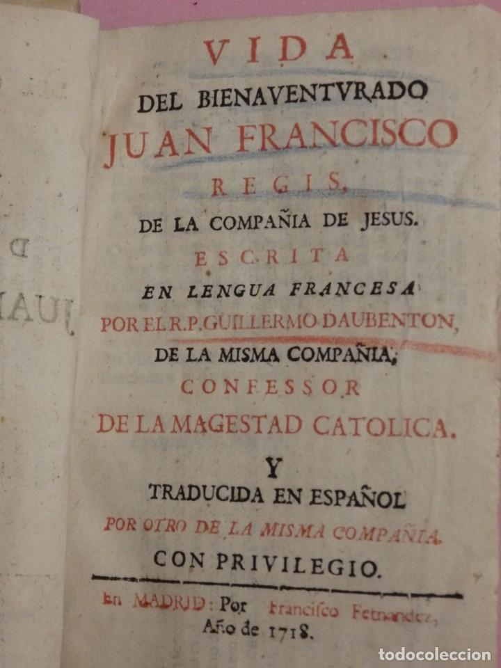 Libros antiguos: VIDA DE JUAN FRANCISCO REGIS. COMP. DE JESÚS. 2ª EDICIÓN ESPAÑOLA. AÑO 1718. - Foto 5 - 236650655