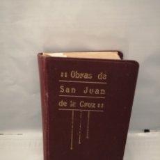 Libros antiguos: OBRAS DE SAN JUAN DE LA CRUZ (EDICIÓN POPULAR, 1925). Lote 237287240