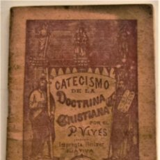 Libros antiguos: CATECISMO DE LA DOCTRINA CRISTIANA - PADRE FRAY PEDRO VIVES - IMPRENTA BELLVER - JÁTIVA 1939. Lote 237867470