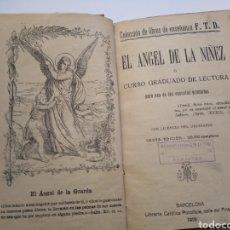 Libros antiguos: EL ÁNGEL DE LA NIÑEZ - F.T.D. - 1918. Lote 239384820