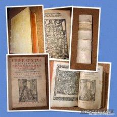 Libros antiguos: AÑO 1591 - LIBER SEXTUS DECRETALIUM D.BONIFACII VIII - CORPUS IURIS CANONICI - DERECHO - GRAN TAMAÑO. Lote 239733825