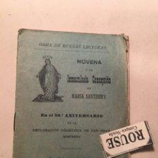 Libros antiguos: NOVENA Á LA INMACULADA CONCEPCIÓN DE MARIA SANTISIMA EN EL 50º ANIVERSARIO DE LA DECLARACIÓN DÓGMATI. Lote 240815910
