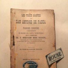Libros antiguos: ANTIGUA NOVENA - LOS TRECE MARTES DE SAN ANTONIO DE PADUA -POR DR. D. MARCELINO NAVA DELGADO IMPR. V. Lote 241732250