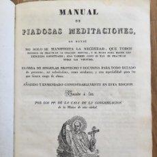 Livres anciens: MANUAL DE PIADOSAS MEDITACIONES - PP. DE LA CASA DE LA CONGREGACION DE LA MISION - 1833. Lote 241855910