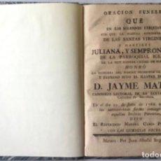 Libros antiguos: ORACION FUNEBRE QUE EN LAS SOLEMNES EXEQUIAS, CON QUE LA PIADOSA ADMINISTRACION DE LAS SANTAS.... Lote 242452445