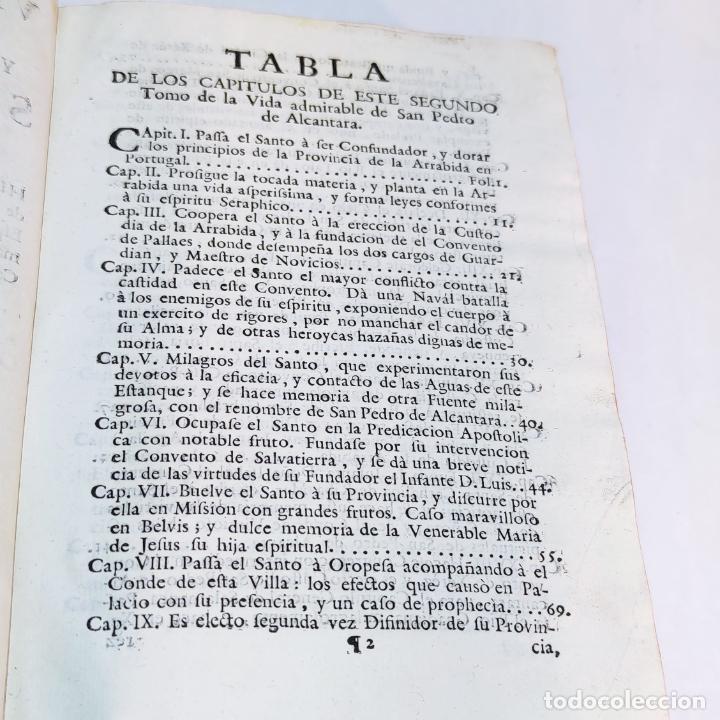 Libros antiguos: Vida admirable del Phenix Seraphico, y redivivo Francisco, San Pedro de Alcántara. 2 Tomos. 1765. - Foto 7 - 242476225