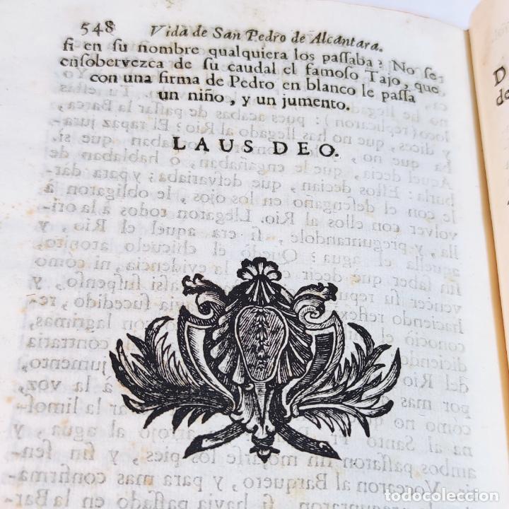 Libros antiguos: Vida admirable del Phenix Seraphico, y redivivo Francisco, San Pedro de Alcántara. 2 Tomos. 1765. - Foto 11 - 242476225